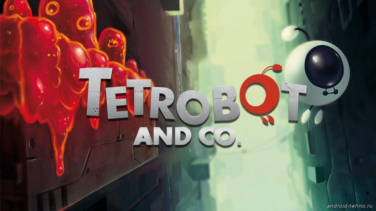 Tetrobot and Co. на андроид