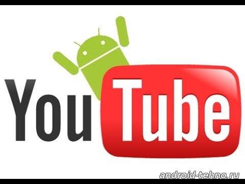 Android Tehno на YouTube