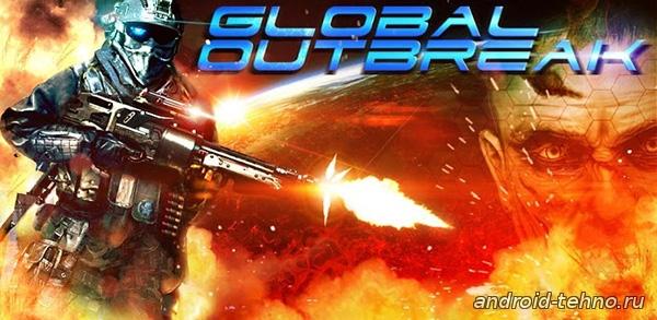 Global Outbreak для андроид скачать бесплатно