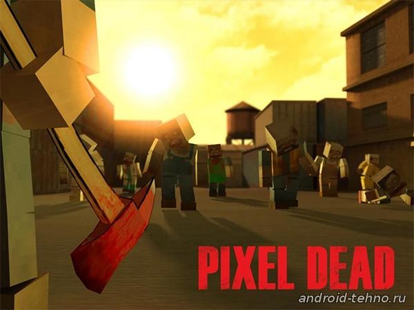 Pixel Dead для андроид скачать бесплатно на android